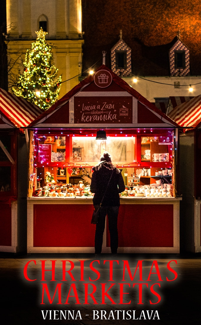 Strolling the Christmas Markets of Vienna and Bratislava